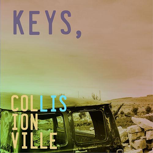 Collisionville, Keys, EP
