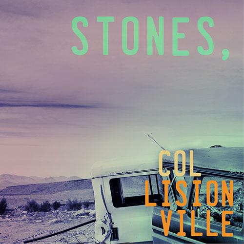 Collisionville, Stones, EP